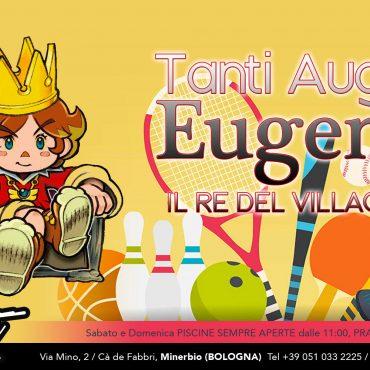 Tanti auguri Eugenio: il re del villaggio