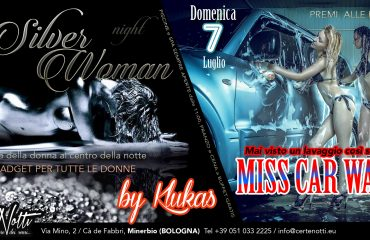 Sab 6: Silver Woman – Dom 7: Miss car wash