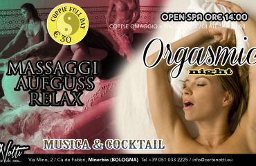Orgasmic night: massaggi aufguss relax