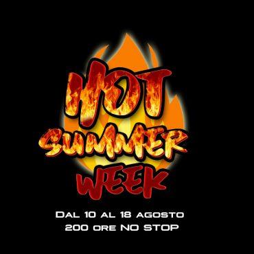 Hot Summer Week: 10-18 agosto scopri cosa succede!