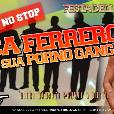 Luca ferrero e la sua porno gang: 48 ore no stop