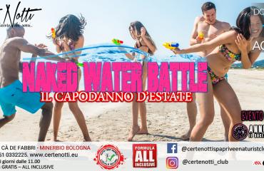 Naked water battle: il capodanno d'estate